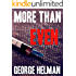 MORE THAN EVEN: a gripping crime thriller (the serial killer crime detective thriller series to read this year Book 2)