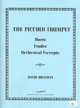 The Piccolo Trumpet: for piccolo trumpet