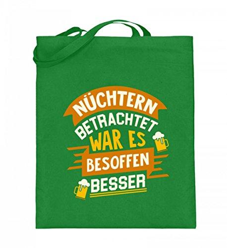 Hochwertiger Jutebeutel (mit langen Henkeln) - Nüchtern betrachtet war es besoffen besser - Party Alkohol Feier Bier (Bier Humor T-shirt Grünes)