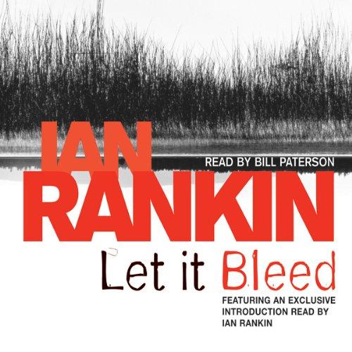Let It Bleed: Inspector Rebus, Book 7