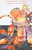 Beyond the Zonules of Zinn – A Fantastic Journey Through Your Brain