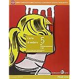 Arte di vedere. Ediz. gialla. Con e-book. Con espansione online. Per le Scuole superiori: 5