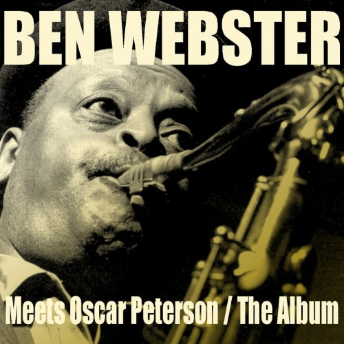 Ben Webster: Meets Oscar Peter...