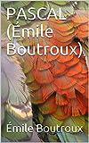 PASCAL (Émile Boutroux) - Format Kindle - 0,99 €