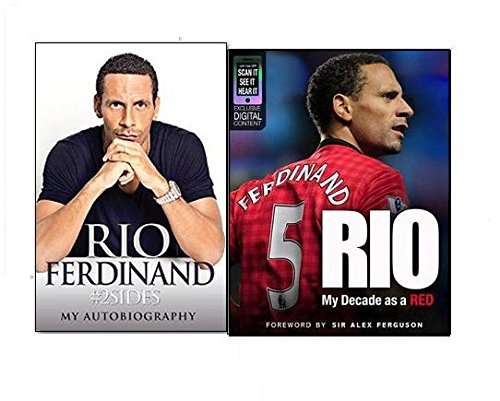 Rio Ferdinand My Autobiography 2 Books Collection Set, (#2sides: Rio Ferdinand - My Autobiography and Rio: My Decade as a Red)