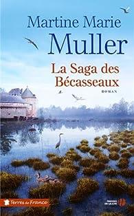 La Saga des Bécasseaux par Marie-Martine Muller