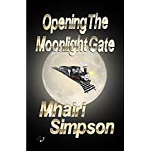 Opening The Moonlight Gate