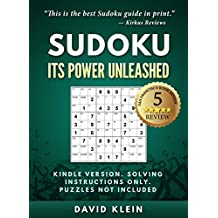Sudoku: It's Power Unleashed -- Kindle Version (English Edition)