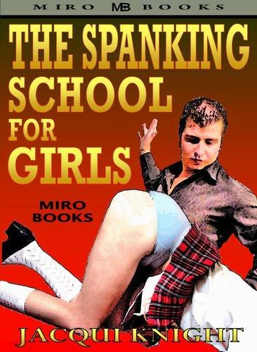 The Spanking School for Girls (Spanking School Girls)
