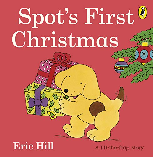 Spot's First Christmas (lift-the-flap)