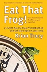 (Eat That Frog!: 21 Great Ways to Stop Procrastinating and Get More Done in Less Time) By Tracy, Brian (Author) Paperback on (01 , 2007)