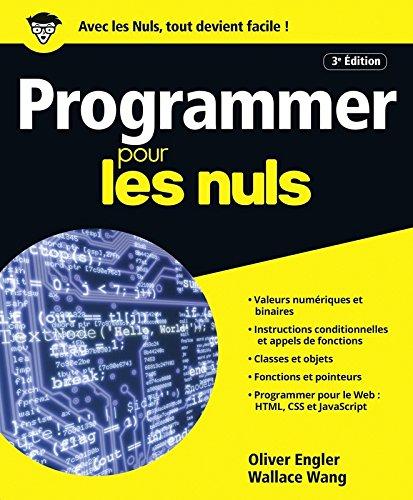Programmer pour les Nuls grand format, 3e édition par Olivier ENGLER