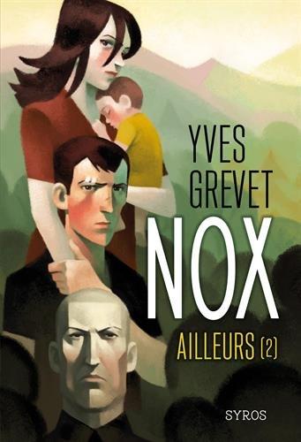 Nox (2) : Nox. 2, Ailleurs
