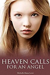 Heaven Calls for an Angel: A True Story of Childhood Cancer
