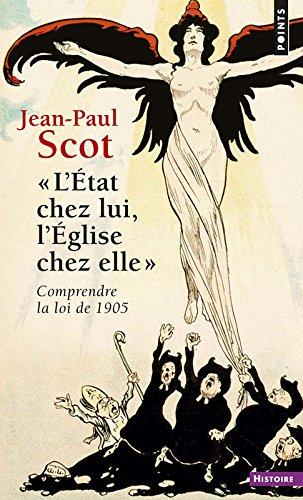 L'Etat Chez Lui, L'eglise Chez Elle par Jean-Paul Scot