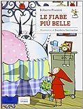 Scarica Libro Le fiabe piu belle (PDF,EPUB,MOBI) Online Italiano Gratis