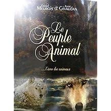Le Peuple Animal l'âme des animaux