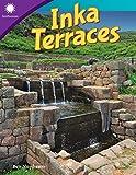 Inka Terraces (Grade 5) (Smithsonian Steam Readers)