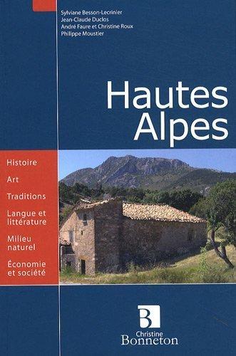 Hautes-Alpes de Sylviane Besson-Lecrinier (13 mai 2009) Broch