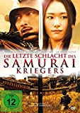 Die letzte Schlacht des Samurai Kriegers