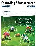 Controlling & Management Review Sonderheft 3-2016: Controlling-Organisation - Fit für die Zukunft? (CMR-Sonderhefte, Band 3)