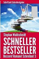 Schneller Bestseller - Bessere! Romane! Schreiben! 3 Taschenbuch