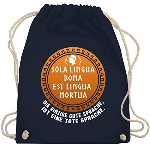Lehrer - Sola lingua bona est lingua mortua Die einzige gute Sprache, ist eine tote Sprache. - Unisize - Navy Blau - WM110 - Turnbeutel & Gym Bag -