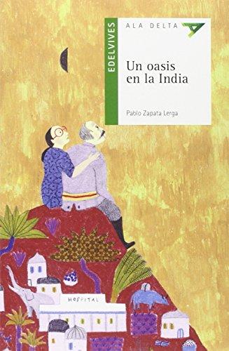 Un oasis en al India (ALA DELTA VERDE) por Pablo Zapata Lerga