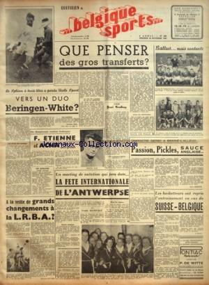 BELGIQUE SPORTS [No 283] du 26/11/1948 - BASKET / SUISSE ET BELGIQUE - A LA VEILLE DE GRANDS CHANGEMENTS A LA LRBA - LA FETE INTERNATIONALE DE L'ANTWERPSE - PASSION - PICKLES SAUCE ANGLAISE - ETIENNE ET ACHA - VERS UN DUO BERINGEN - WHITE - QUE PENSER DES GROS TRANSFERTS PAR CRAHAY par Collectif