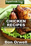 Chicken Recipes: Over 65+ Low Carb Chicken Recipes, Dump Dinners Recipes, Quick & Easy Cooking Recipes, Antioxidants & Phytochemicals, Soups Stews and Chilis, Slow Cooker Recipes