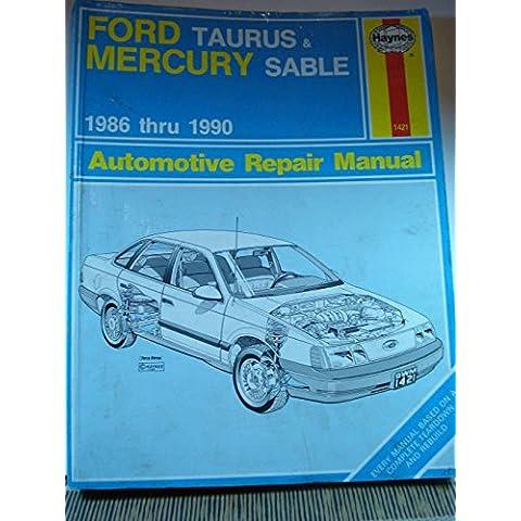 Ford Taurus and Mercury Sable 1986-90 Automotive Repair Manual
