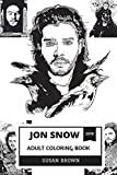 Jon Snow Adult Coloring Book: Game of Thrones Legend and Epic Fantasy Character, Great Kit Harington and George R.R. Martin Inspired Adult Coloring Book