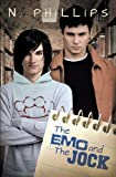 The Emo and the Jock by N. Phillips (2013-06-14)
