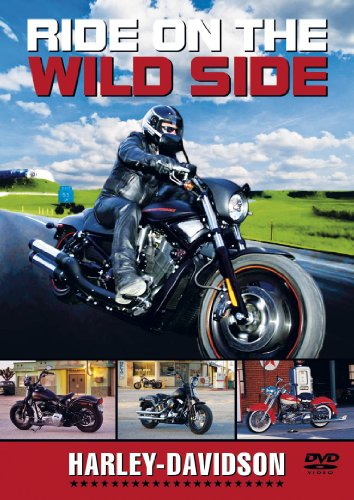 Image of Ride On The Wild Side - Harley Davidson [DVD]