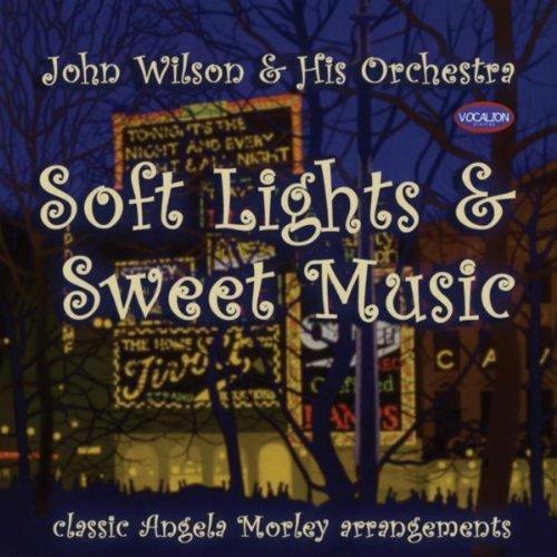 Soft Lights & Sweet Music - Classic Angela Morely Arrangements