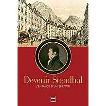 Devenir Stendhal : L'enfance d'un écrivain