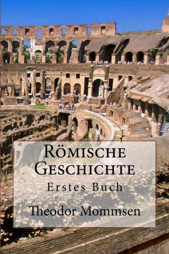 Römische Geschichte: Erstes Buch