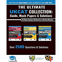 The Ultimate UKCAT Collection: 3 Books In One, 2,650 Practice Questions, Fully Worked Solutions, Includes 6 Mock Papers, 2019 Edition, UniAdmissions