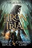 [ THE IRON TRIAL (MAGISTERIUM #1) ] Black, Holly (AUTHOR ) Sep-09-2014 Hardcover