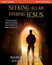 Seeking Allah, Finding Jesus: A Former Muslim Shares the Evidence That Led Him from Islam to Christianity