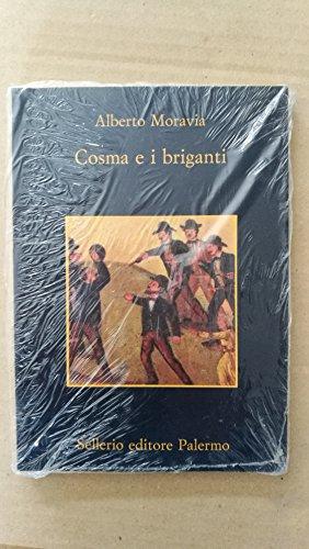 Cosma e i briganti. Con Guida alla lettura
