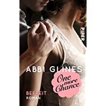 One more Chance – Befreit: Roman (Rosemary Beach, Band 8)