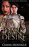 ROMANCE: Historical Regency Romance: Dark Desire (Interracial BWWM Romance with BBW & Alpha Male Duke) (Sexy, Menage MFM Threesome Novella) (English Edition)