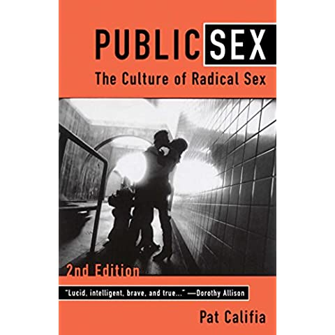 Public Sex: The Culture of Radical Sex (English Edition)