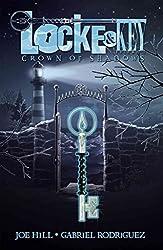 [Locke & Key: Crown of Shadows v. 3] (By: Joe Hill) [published: August, 2010]