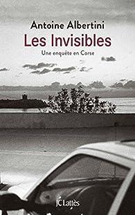 Les invisibles par Antoine Albertini