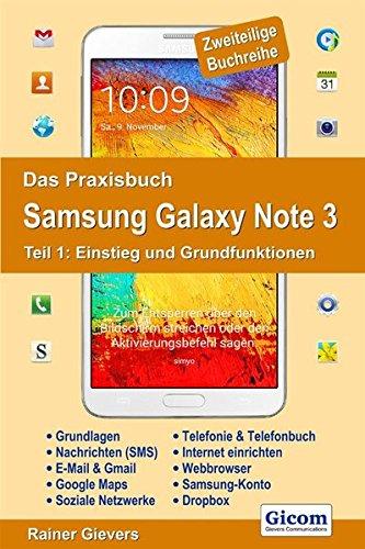 das-praxisbuch-samsung-galaxy-note-3-teil-1-einstieg-und-grundfunktionen