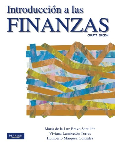 Introducción a las finanzas por María De La Luz Bravo
