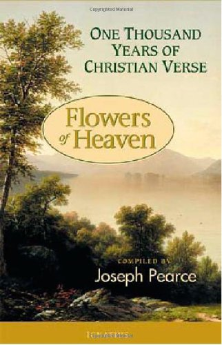 Flowers Of Heaven 1000 Years Of Christian Verse