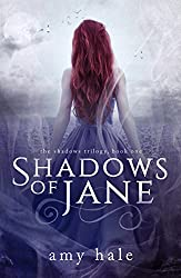 Shadows of Jane (The Shadows Trilogy Book 1)